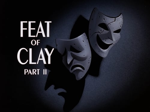 Batman: The Animated Series: Season 1 – Episod Feat of Clay (2)