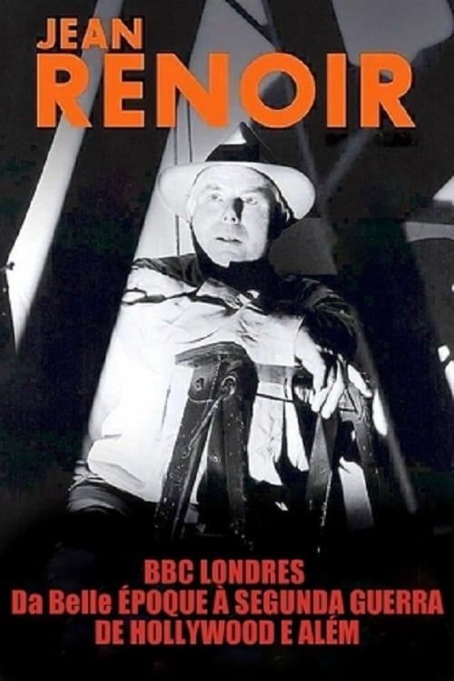 Jean Renoir: Part One - From La Belle Époque to World War II (1993)