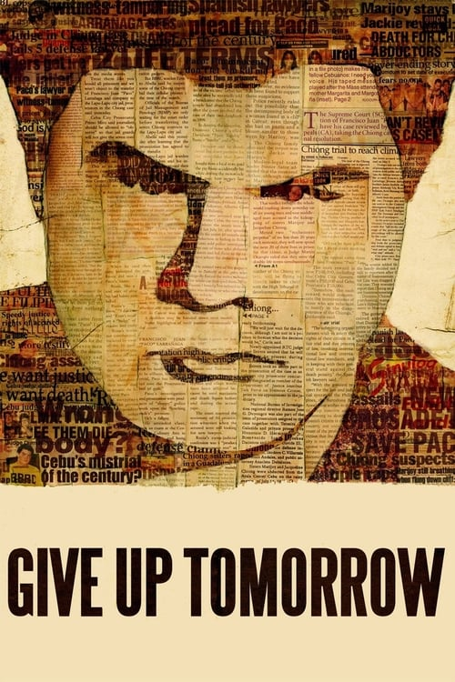 Film Give Up Tomorrow De Bonne Qualité