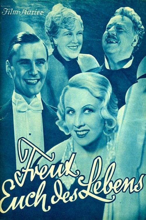 Freut Euch des Lebens (1934)