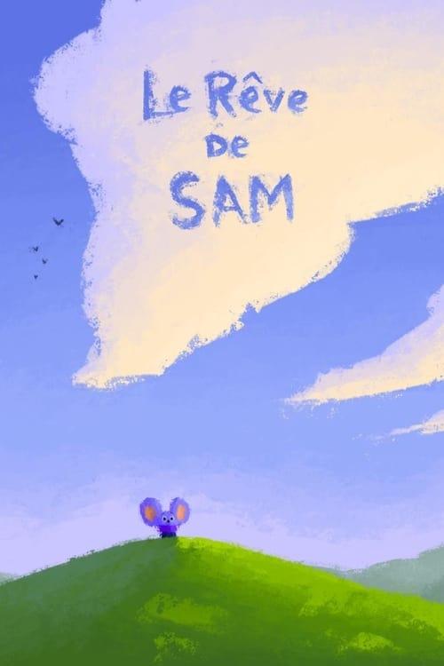 Regarder Le Rêve de Sam (2019) streaming openload