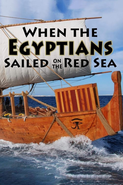 When the Egyptians Sailed on the Red Sea ( Quand les Egyptiens naviguaient sur la mer rouge )
