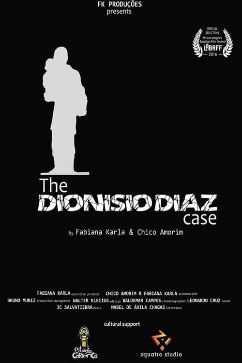 O Caso Dionisio Diaz (2017)