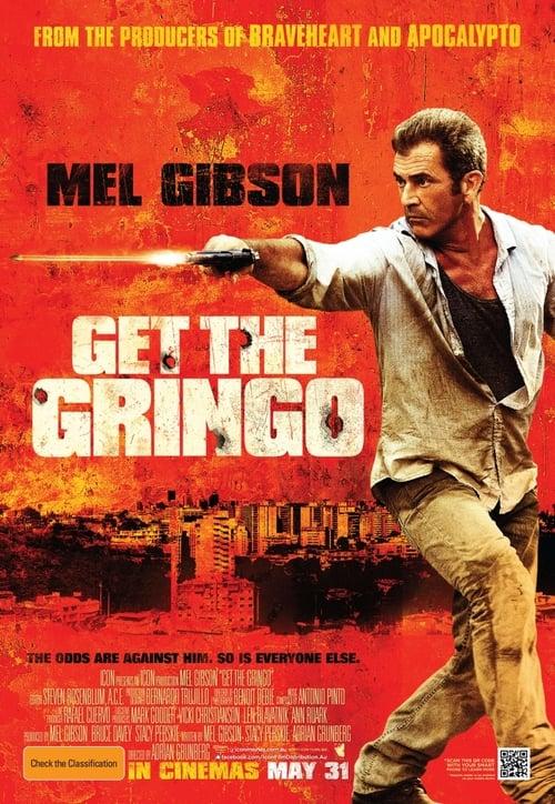 Watch Get the Gringo (2012) Movie Free Online