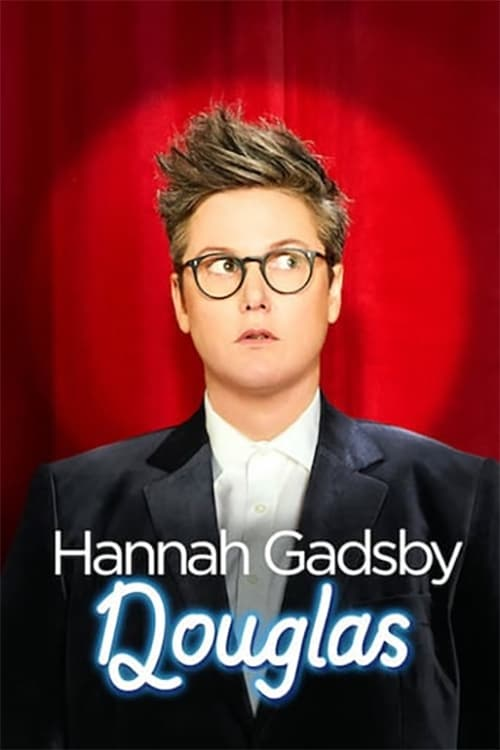 Hannah Gadsby: Douglas on lookmovie