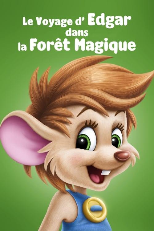 Regarder Le Voyage d'Edgar dans la forêt magique (1993) streaming reddit VF