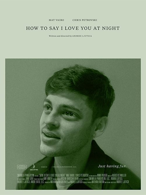 How to Say I Love You at Night