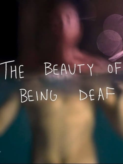 The Beauty of Being Deaf Online ,trailer