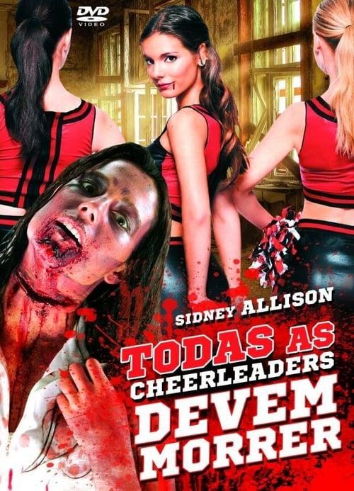 Assistir Todas As Cheerleaders Devem Morrer - HD 720p Dublado Online Grátis HD