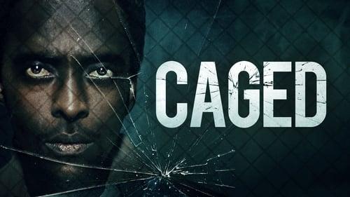 Caged -  - Azwaad Movie Database