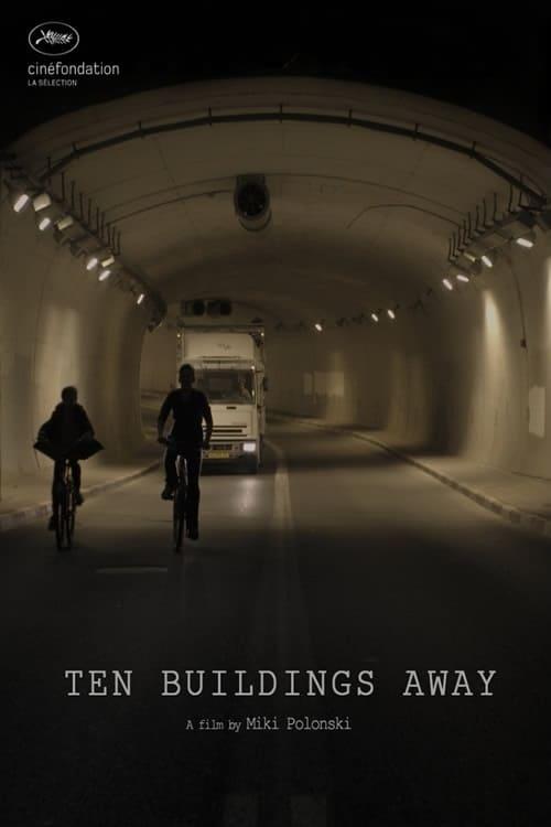 Ten Buildings Away (2015)