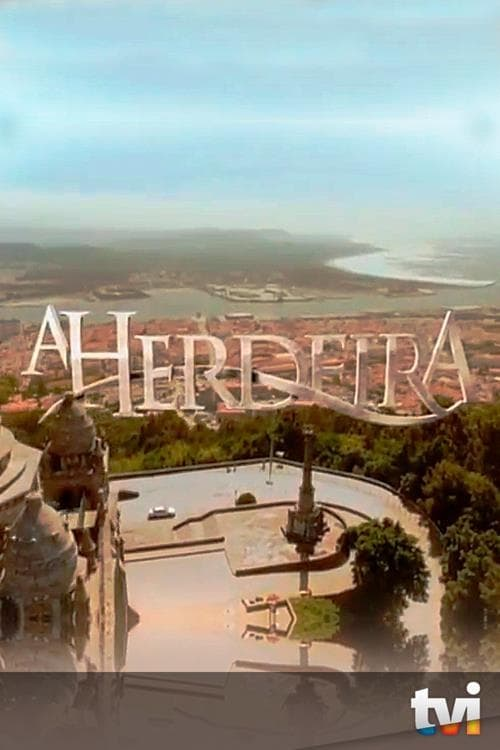 Watch A Herdeira Season 1 in English Online Free