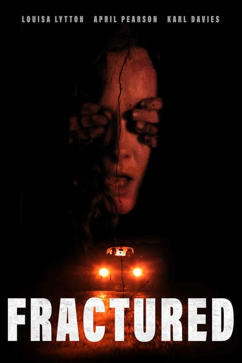 Fractured (2018) Poster