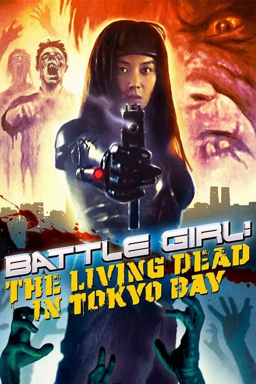 Battle Girl: The Living Dead in Tokyo Bay (1991) Poster