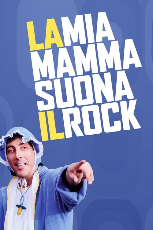 Largescale poster for La mia mamma suona il rock