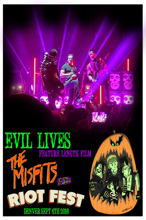 Evil Lives: The Misfits A.D.
