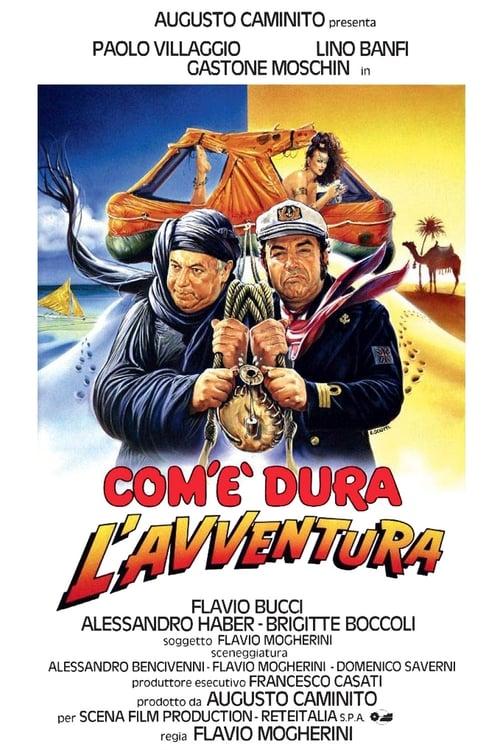 Com'è dura l'avventura (1987)