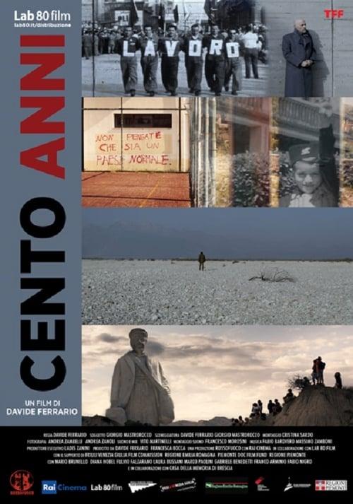 Cento Anni (2017)