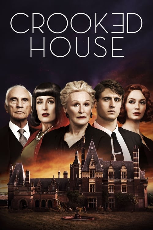 Watch Crooked House (2017) Best Quality Movie