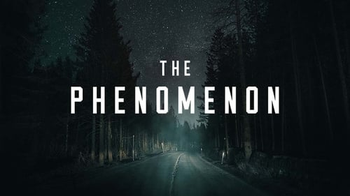 The Phenomenon [HD Video] Online and Free
