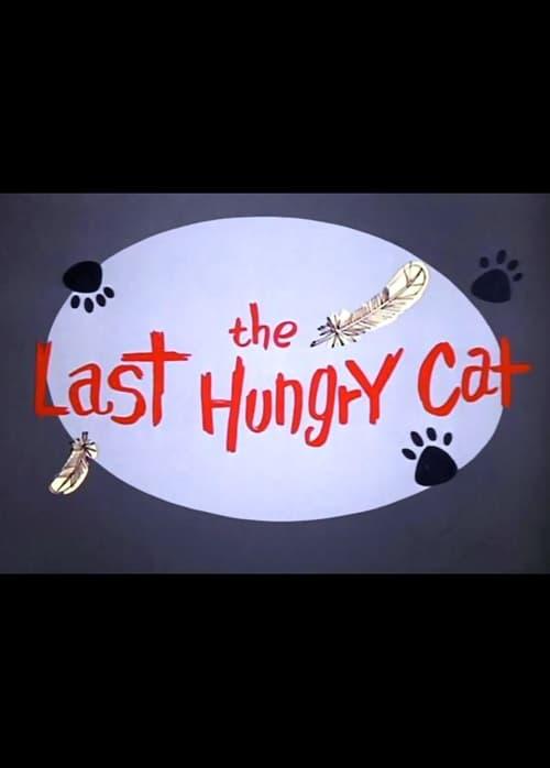 The Last Hungry Cat MEGA