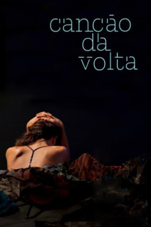شاهد الفيلم Canção da Volta في نوعية جيدة