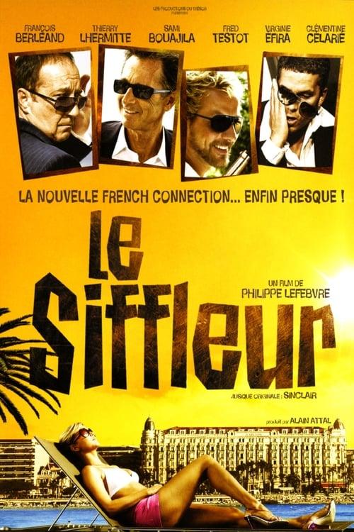 Mira La Película Le siffleur Gratis