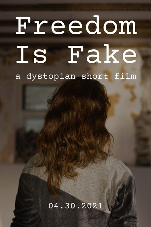 Watch Freedom Is Fake Online Screenrant