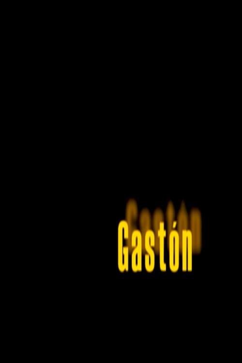 Gastón (2010)