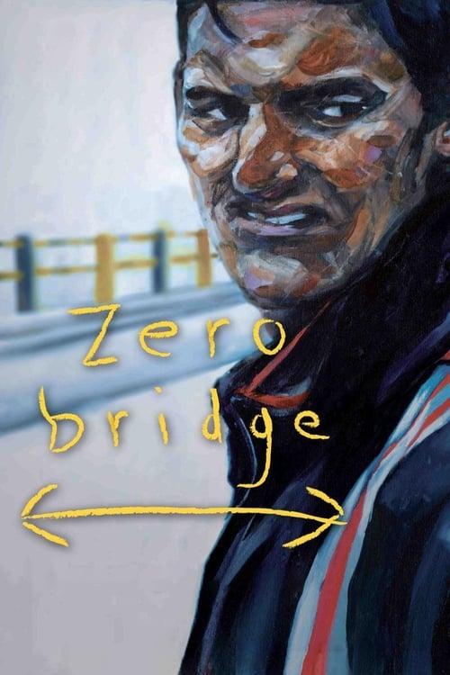 Zero Bridge ( Zero Bridge )
