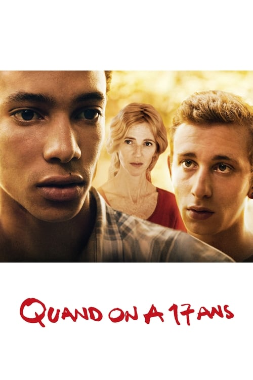 Quand on a 17 ans Film en Streaming VF
