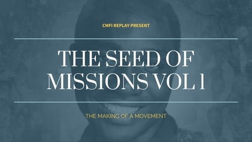 The making of a movement : The seed of missions 1