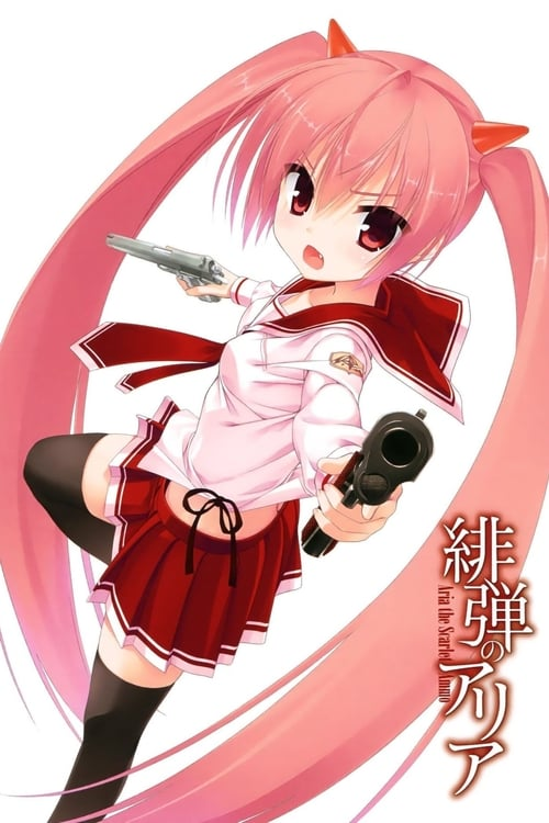 Aria the Scarlet Ammo (2011)