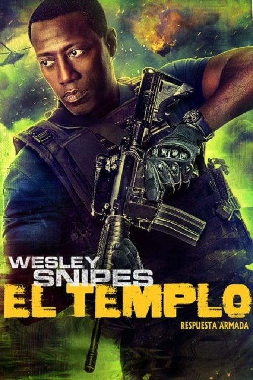 Mira La Película El Templo (Respuesta Armada) En Español