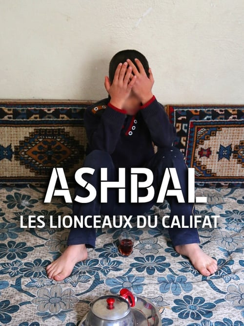 Ashbal, les lionceaux du califat