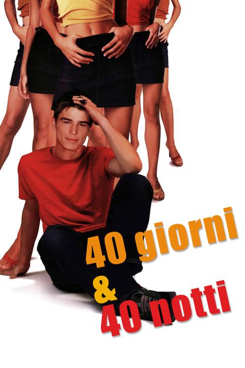 40 giorni & 40 notti (2002)