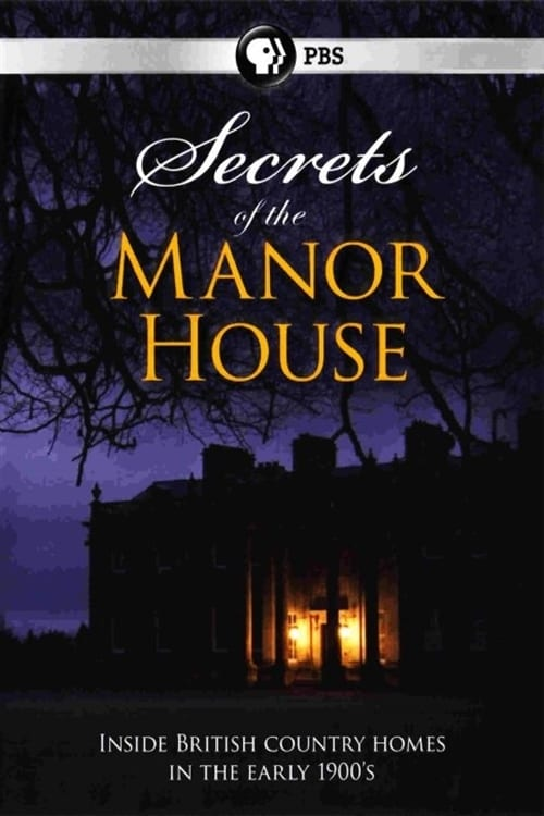 Secrets of the Manor House (2012)