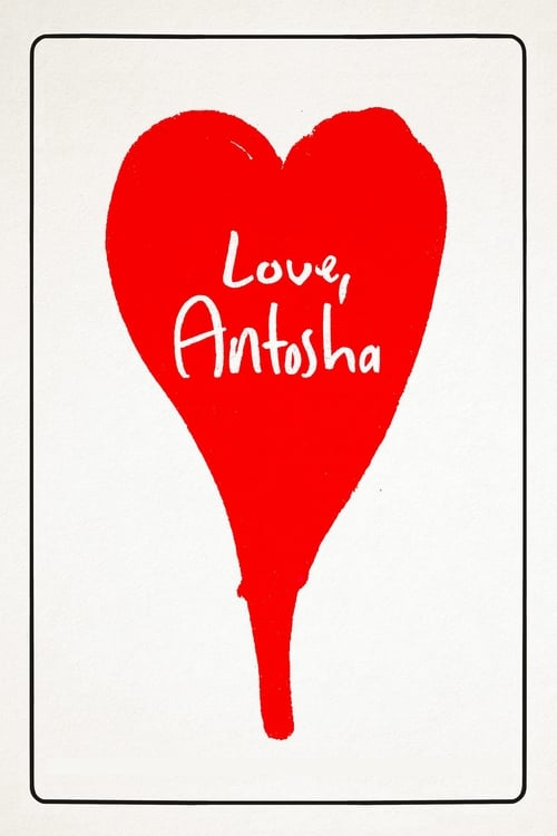 Love, Antosha poster