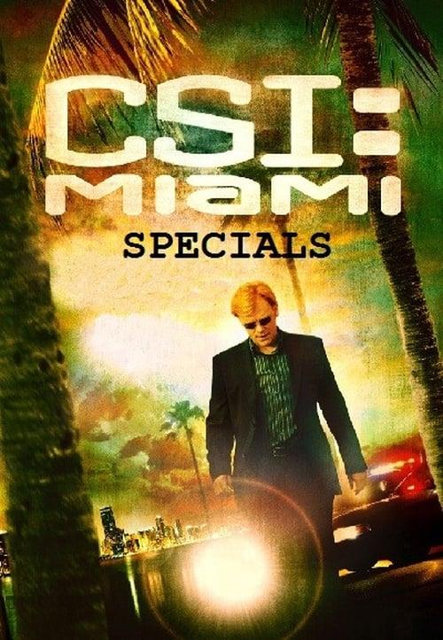 CSI: Miami: Specials