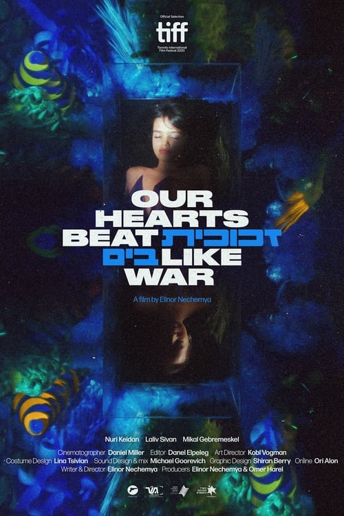 Our Hearts Beat Like War Watch Stream