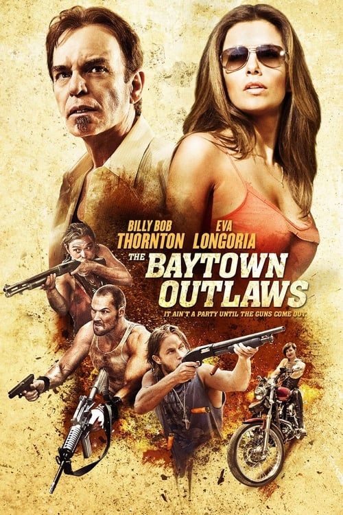Visualiser The Baytown Outlaws : Les Hors-la-Loi (2012) streaming openload
