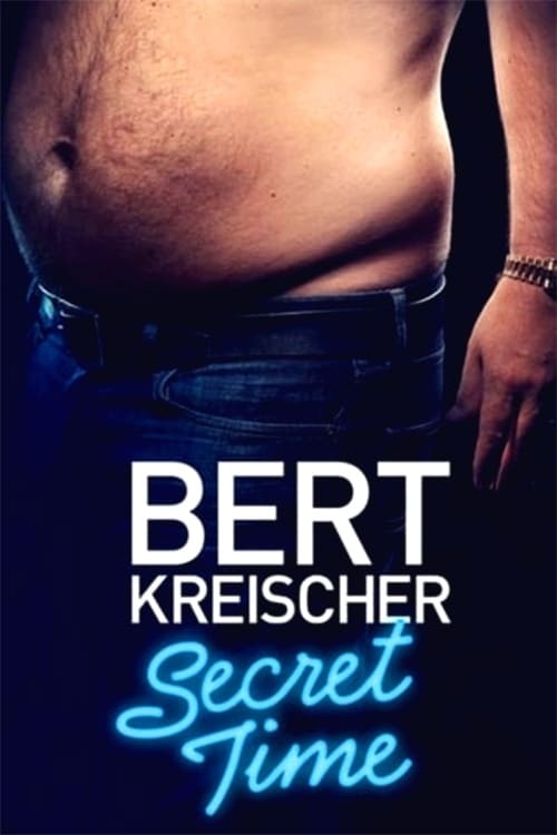 Watch Bert Kreischer: Secret Time online