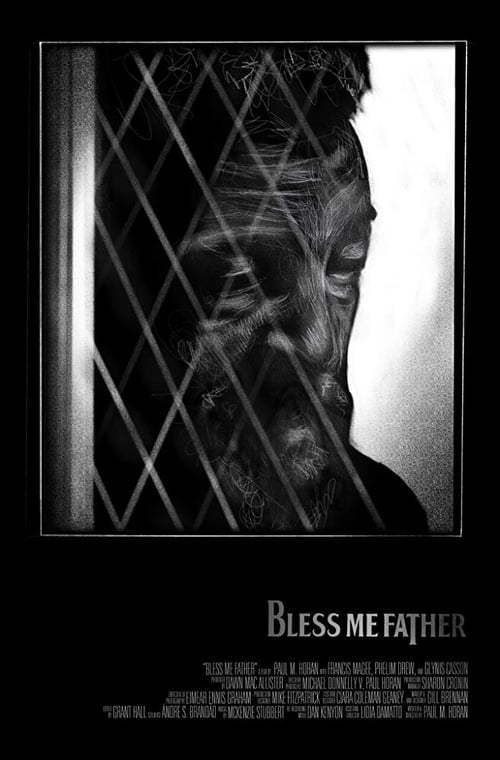 Bless Me Father (2017)
