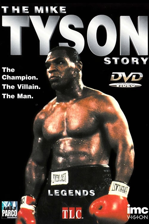 Télécharger The Mike Tyson Story Full Duplicate