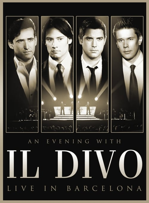 Watch An Evening with 'Il Divo': Live in Barcelona En Español