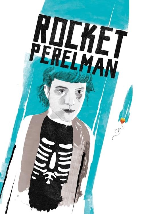 Rocket Perelman (2017)