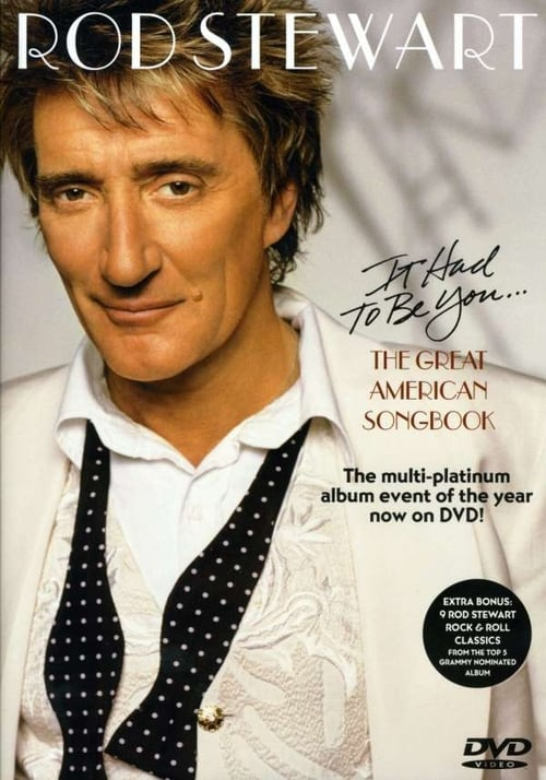 Rod Stewart - It Had to Be You The Great American Songbook