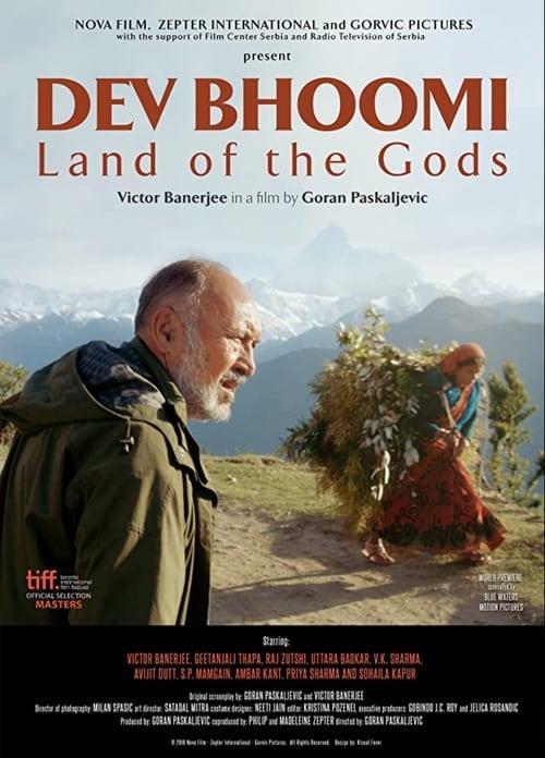 Dev Bhoomi - Land of the Gods ( Dev Bhoomi )
