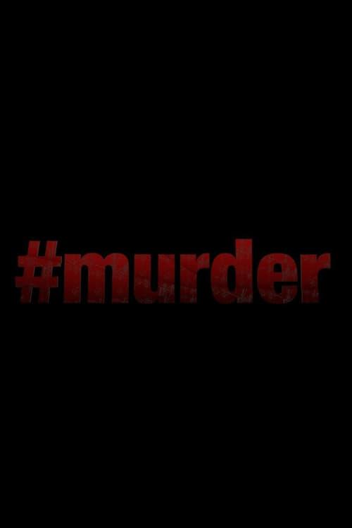 #Murder (2017)