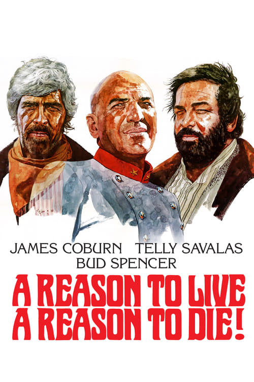 A Reason to Live, a Reason to Die (1974)